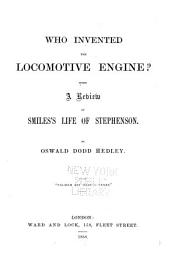 Who Invented The Locomotive Engine