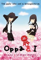 Oppa & I: Volume 1