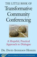 The Little Book of Transformative Community Conferencing PDF