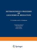 Heterogeneous Processes of Geochemical Migration