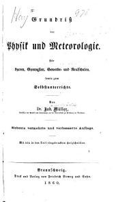 Grundriss der physik und meteorologie: für lyceen, gymnasien, gewerbeund realschulen, sowie zum selbstunterrichte