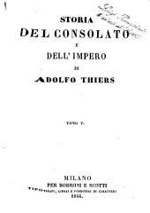 Storia del consolato e dell'impero di Adolfo Thiers: Volume 5