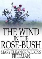 The Wind in the Rose Bush PDF