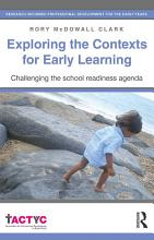 Exploring the Contexts for Early Learning PDF