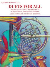 Duets for All: For B-flat Trumpet or Baritone T.C., Volume 3