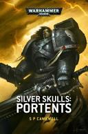 Silver Skulls  Portents PDF