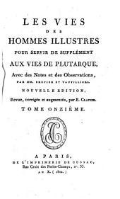 Oeuvres de Plutarque: Les vies des hommes illustres pour servir de supplément aux vies