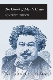 The Count of Monte Cristo (Complete Edition)