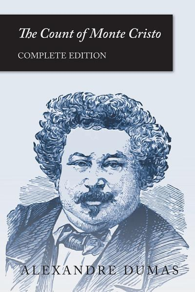 The Count Of Monte Cristo Complete Edition