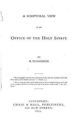 A Scriptural View of the Office of the Holy Spirit PDF