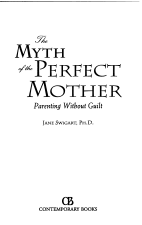 The Myth of the Perfect Mother PDF