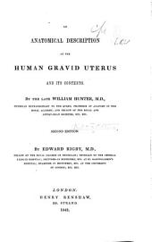 An Anatomical Description of the Human Gravid Uterus and Its Contents