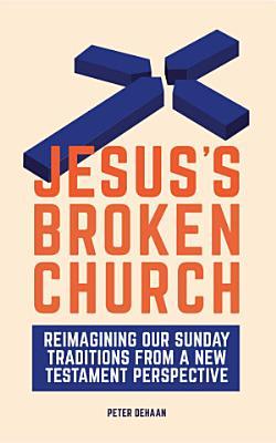 Jesus   s Broken Church