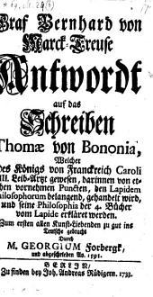 Antwordt auf das Schreiben Thomae von Bononia ... darinnen von etlichen vornehmen Puncten, den Lapidem Philosophorum belangend, gehandelt wird (etc.)