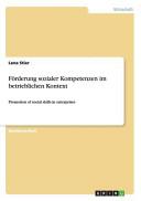 F  rderung Sozialer Kompetenzen Im Betrieblichen Kontext PDF