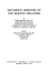 Metabolic Response of the Burned Organism