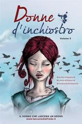 Donne d'inchiostro -: Volume 3