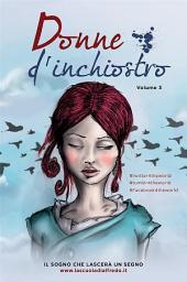 Donne d'inchiostro -: Volume 3