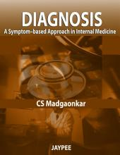 Diagnosis: A Symptom-based Approach in Internal Medicine