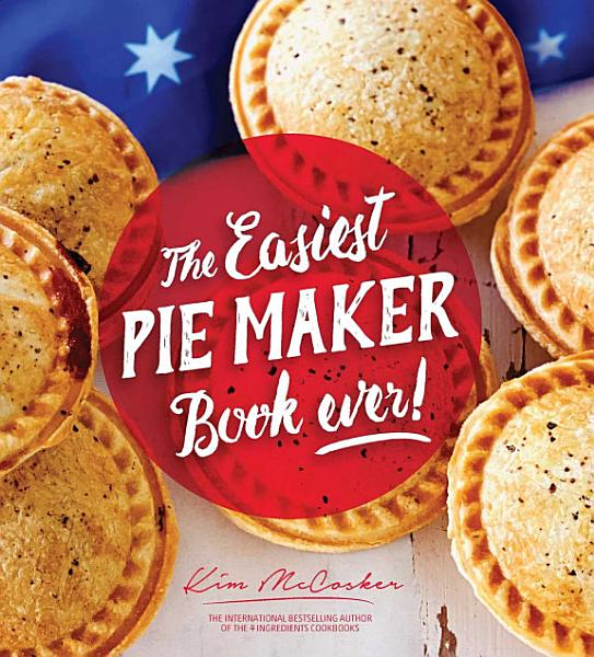 Download The Easiest Pie Maker Book Ever  Book