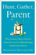 Hunt  Gather  Parent