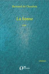 La lionne: Roman