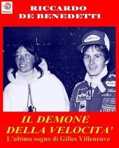 Il Demone della Velocità - L'ultimo sogno di Gilles Villeneuve