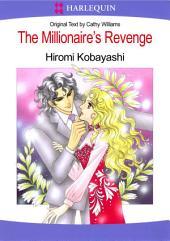 The Millionaire's Revenge: Harlequin Comics