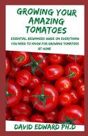 Growing Your Amazing Tomatoes