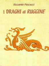 I Draghi di Ruggine