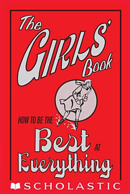 The Girls  Book  How to Be the Best at Everything