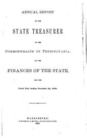 Annual Report of the State Treasurer of the Commonwealth of Pennsylvania, on the Finance of the State