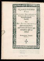 Disputatio Theologica, De Sacramentis In Genere; Ac speciatim De Baptismo & Coena Domini