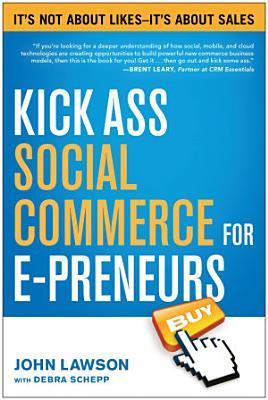 Kick Ass Social Commerce for E preneurs PDF