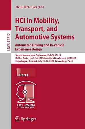 HCI in Mobility  Transport  and Automotive Systems PDF