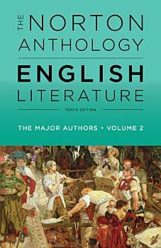 The Norton Anthology of English Literature  The Major Authors PDF