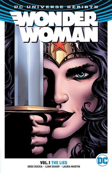 Download Wonder Woman Vol  1  The Lies Book