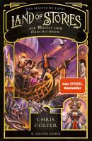 Land of Stories  Das magische Land 5   Die Macht der Geschichten PDF