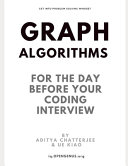 Graph Algorithms for the Day Before Your Coding Interview PDF