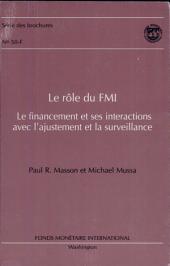 Le role du FMI: le financement et ses interactions avec l'ajustement et la surveillance