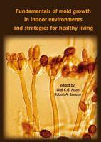 Fundamentals of mold growth in indoor environments and strategies for healthy living PDF