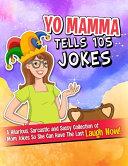 Yo Mamma Tells 105 Jokes PDF