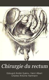 Chirurgie du rectum: Volume1