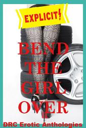 Bend the Girl Over: Five First Anal Sex Erotica Stories