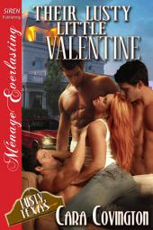 Their Lusty Little Valentine [The Lusty, Texas Collection]