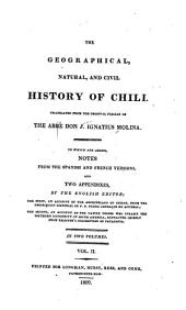 Geographical, Natural and Civil History of Chili