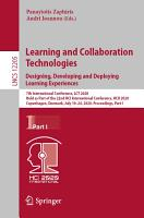 Learning and Collaboration Technologies  Designing  Developing and Deploying Learning Experiences PDF