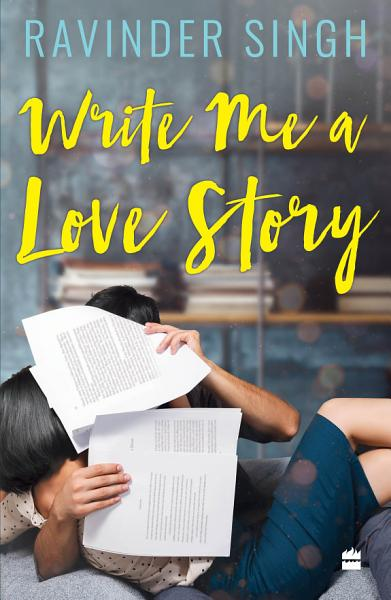 Download Write Me A Love Story Book