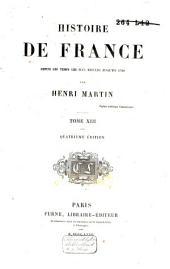 Histoire de France, depuis les temps les plus reculés jusqu'en 1789: Volume13