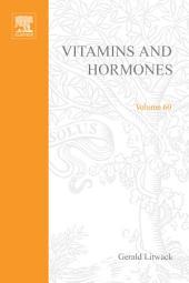 Vitamins and Hormones: Volume 60